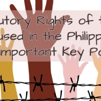 Statutory Rights of the Accused in the Philippines; The important Key Points