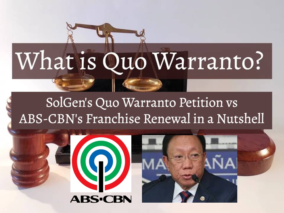 https://forlifeandlaw.org/2020/02/14/quo-warranto-in-a-nutshell-solgens-petition-on-abs-cbn-franchise-renewal/